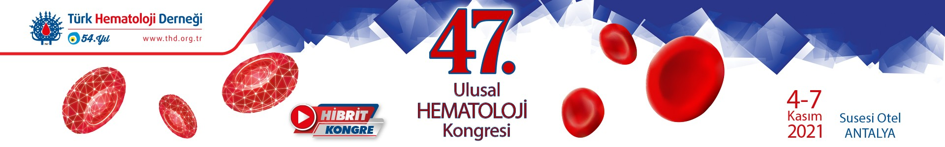 47. Ulusal Hematoloji Kongresi 2021